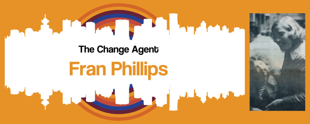 The Change Agent - Fran Phillips